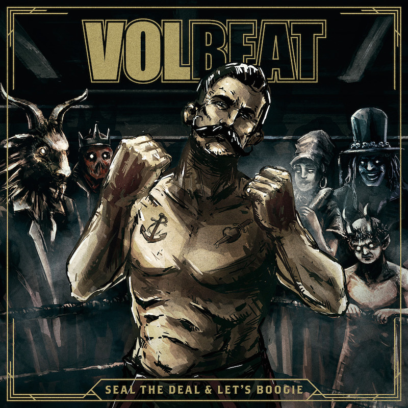 VOLBEAT_SealTheDealAndLetsBoogie_1500x1500px